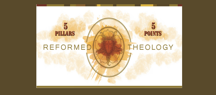 PROOF: The 5 Pillars and the 5 Points of Reformed Theology