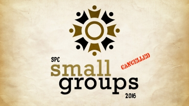 Small Groups Cancelled